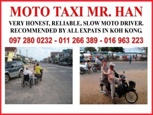 Seen in Koh Kong Advertiser. The best motodop in town.