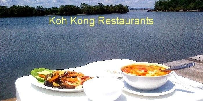 restaurants in koh kong, cambodia.